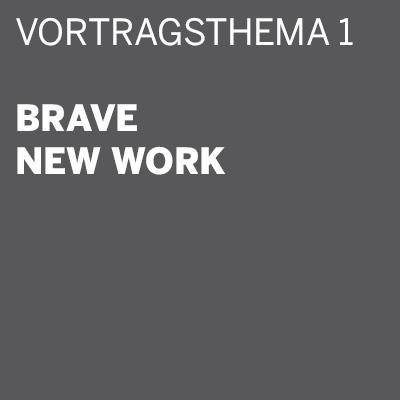 THE DIGITAL DETOX® | Vortrag: Brave new Work